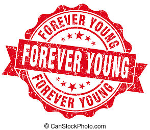 forever young red grunge seal isolated on white