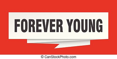 forever young sign. forever young paper origami speech...