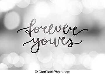 Forever yours lettering, vecto...