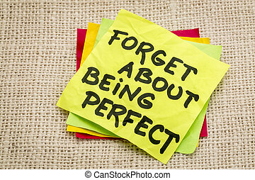 forget about being perfect - advice on a sticky note against burlap canvas