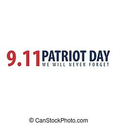 forget., patriote, 11., septembre, jamais, nous, jour, ...