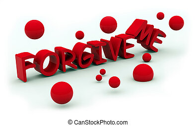 forgive text - forgive red text on white background
