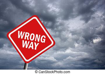 forkert vej, tegn
