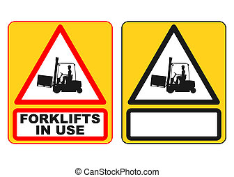 Forklift sign - Warning sign with the silhouette of a...