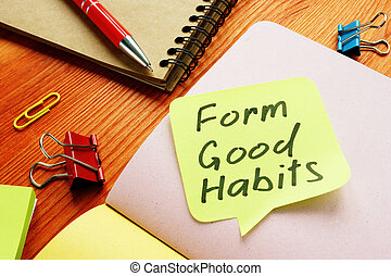 Form good habits motivational phrase on the yellow sheet.
