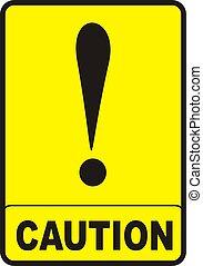 forsigtighed underskriv