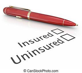 forsikr, vs., uninsured, pen, checking, æske, medicinsk forsikring, dækning, risiko