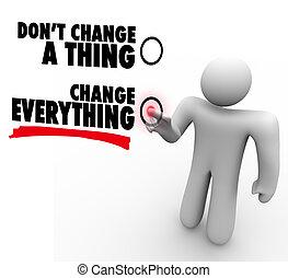 forskellige, ting, gør ikke, -, alt, udvælg, ændringer, ændring