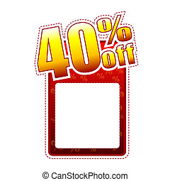 forty percentage off - red and yellow label with text space and rate sign, sale concept