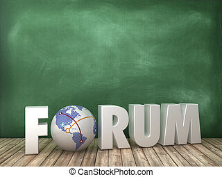 FORUM 3D Word with Globe World on Chalkboard Background