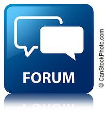 Forum blue square button