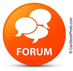 Forum (comments icon) orange round button