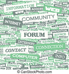 FORUM. Background concept wordcloud illustration. Print...