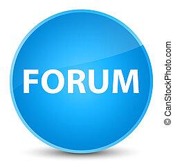 Forum elegant cyan blue round button