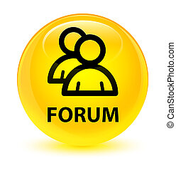 Forum (group icon) glassy yellow round button