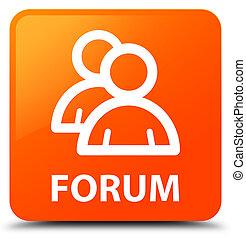 Forum (group icon) orange square button