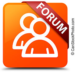 Forum (group icon) orange square button red ribbon in corner