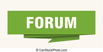 forum sign. forum paper origami speech bubble. forum tag....