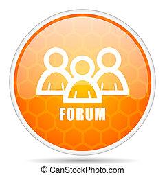 Forum web icon. Round orange glossy internet button for webdesign.