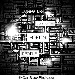 FORUM. Word cloud concept illustration. Wordcloud collage.