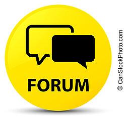 Forum yellow round button