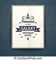 Forward to the Galaxy poster, vector illustration