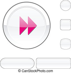 Forward white button.