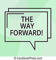 foto, cômico, escrita, estratégia, ir, fala, maneira, texto, conceitual, bolha, direção, negócio, mostrando, space., mão, forward., transparente, mantenha, esboço, sucesso, retangular, movimento