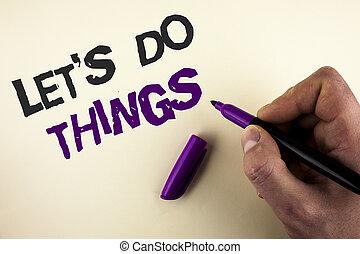 foto, hand., den, något, markör, finna, lycka, skrift, skriftligt, holdingen, begreppsmässig, ny affärsverksamhet, visande, praktik, hand, tillåta, bakgrund, styra, man, things., tydlig, oss, försöka, showcasing