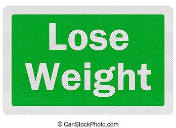 foto, realistisch, 'lose, weight', meldingsbord, vrijstaand, op wit