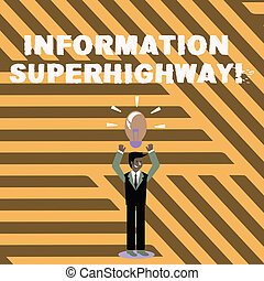 foto, superhighway., meldingsbord, verbinden, staand, informatie net, armen, tekst, conceptueel, type, verlicht, zijn, het tonen, internet, head., bol, verheffing, pictogram, computers, individuen, zakenman, omhoog