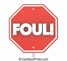 Foul Caught Bad Behavior Penalty Stop Sign 3d Illustration