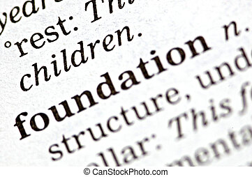 Foundation - The word foundation written in a thesaurus