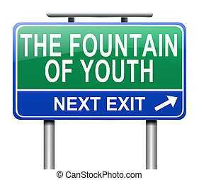 Fountain of youth concept. - Illustration depicting a sign ...