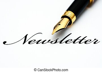 Fountain pen on newsletter