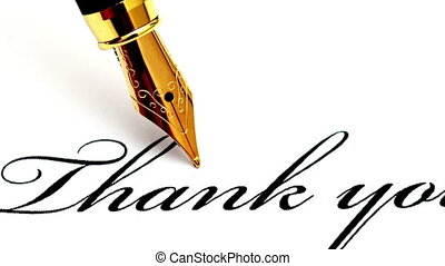 Fountain pen on thank you text dolly shot