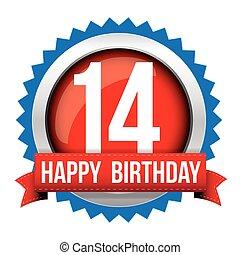 Fourteen years happy birthday badge ribbon