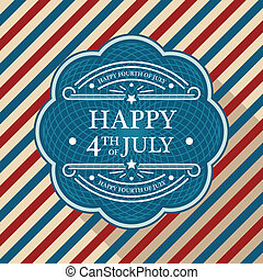 Fourth of July Poster - Happy Fourth of July day emblem and...