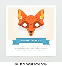 Fox role-play mask for children s theater or birthday party. Cute animal s muzzle. Flat vector design for invitation, kids greeting card or masquerade flyer