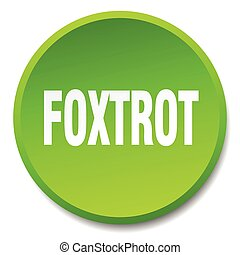 foxtrot green round flat isolated push button