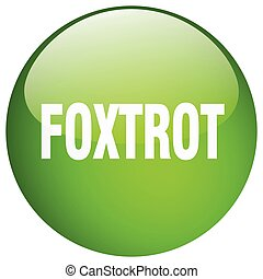 foxtrot green round gel isolated push button