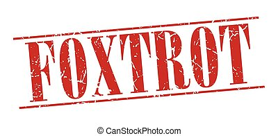 foxtrot red grunge vintage stamp isolated on white background