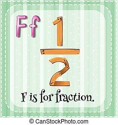 Fraction - Flashcard letter F is for fraction
