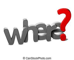 frage, hintergrund, wohin, 3d, wort, weißes
