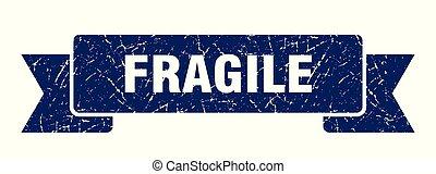 fragile grunge ribbon. fragile sign. fragile banner