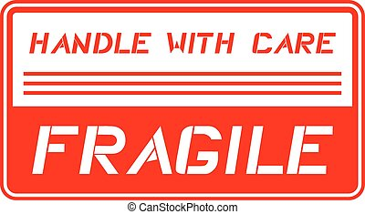 fragile, message