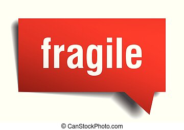 fragile red 3d speech bubble