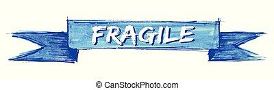 fragile ribbon - fragile hand painted ribbon sign