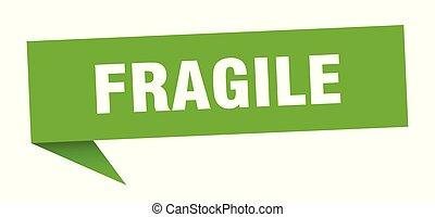 fragile speech bubble. fragile sign. fragile banner