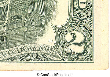 Fragment of two dollars bill.